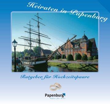 Heiraten in Papenburg Ratgeber für ... - Stadt Papenburg
