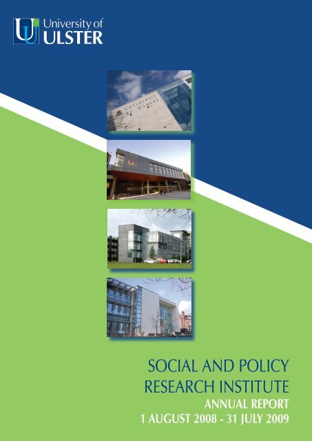 social and policy research institute - University of Ulster