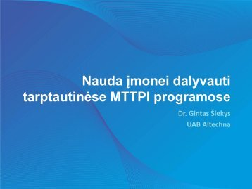 """""""Nauda įmonei dalyvauti tarptautinėse MTTPI programose"""" (Dr ..."""