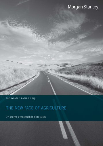 THE NEW FACE OF AGRICULTURE - Morgan Stanley IQ