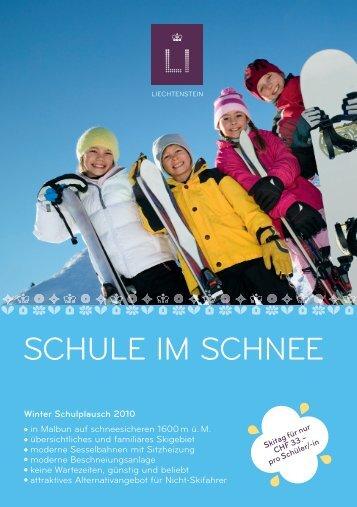 SCHULE IM SCHNEE - Bergbahnen Malbun AG