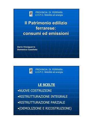Il Patrimonio edilizio ferrarese: consumi ed emissioni - Provincia di ...