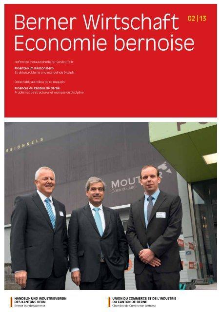 Magazin Berner Wirtschaft 02/2013 - Handels- und Industrieverein ...