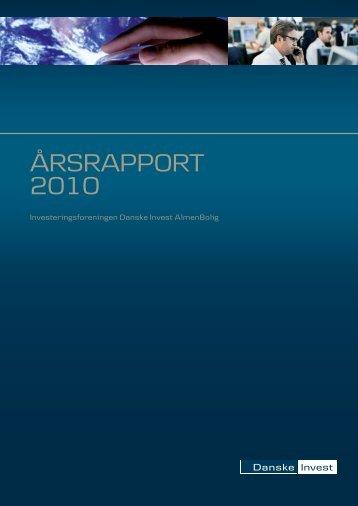 Årsrapport 2010 - Danske Invest