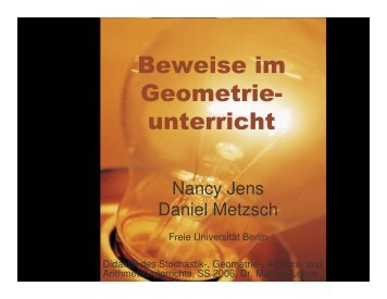 Beweise im Geometrie- unterricht - Metzsch, Daniel