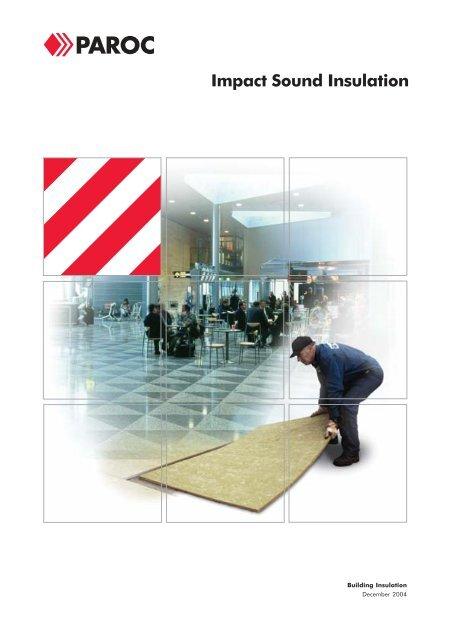 Impact Sound Insulation - Paroc.com