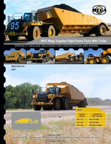 MHT-Mega Supplied Rigid Frame Truck With Trailer