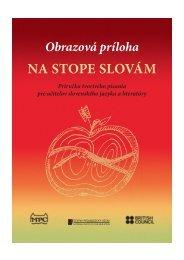 Obrazová príloha NA STOPE SLOVÁM - Štátny pedagogický ústav