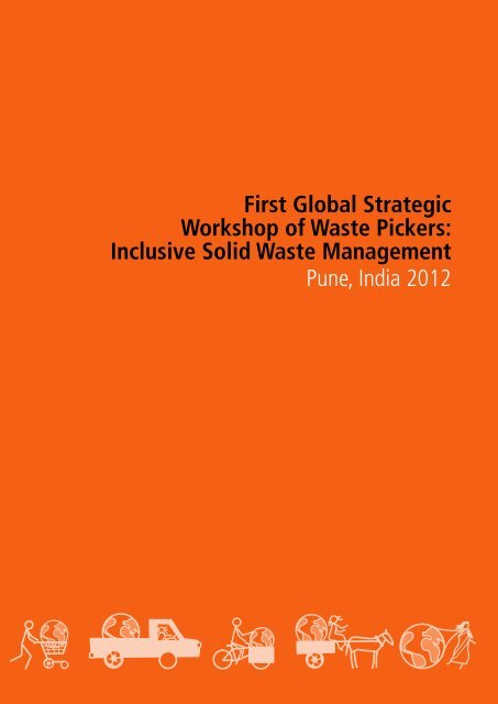 First Global Strategic Workshop of Waste Pickers ... - Inclusive Cities