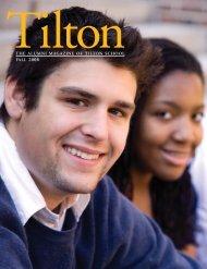 THE ALUMNI MAGAZINE OF TILTON SCHOOL FALL 2008