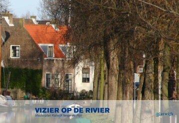VIZIER OP DE RIVIER - Gemeente Katwijk