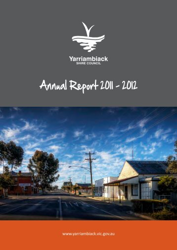 Annual Report 2011 - 2012 - Yarriambiack Council