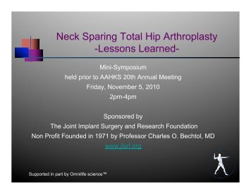 Neck Sparing Total Hip Arthroplasty - Joint Implant Surgery ...
