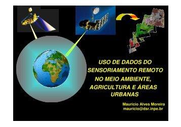 USO DE DADOS DO SENSORIAMENTO REMOTO ... - INPE/OBT/DGI