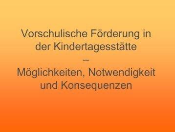 Vorschulische Förderung in der Kindertagesstätte – Möglichkeiten ...