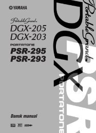 DGX-205/203, PSR-295/293 Dansk manual - Yamaha Downloads