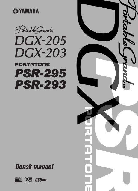 DGX-205/203, PSR-295/293 Dansk manual - Yamaha Downloads