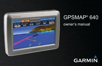 GPSMAP 640 Owner's Manual - Garmin