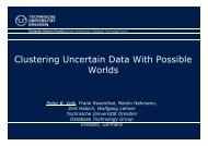 Cl t i U t i D t With P ibl Clustering Uncertain Data With Possible Worlds