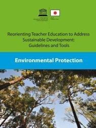 Environmental protection; Reorienting teacher ... - unesdoc - Unesco