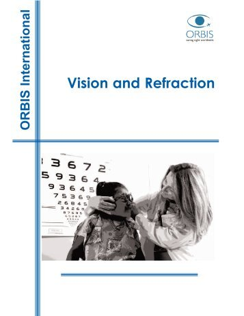 Vision and Refraction (PDF 3.31 MB) - Cyber-Sight - Orbis