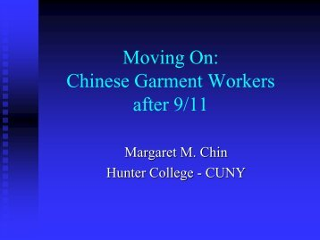 Moving On: Chinese Garment Workers after 9/11