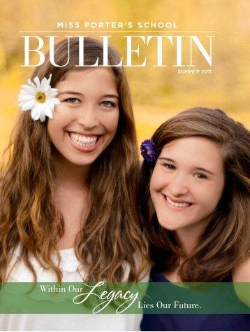 The Bulletin - Summer 2011 - Miss Porter's School