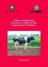 ROBOT DI MUNGITURA Produzione e qualità del latte: l'esperienza ...