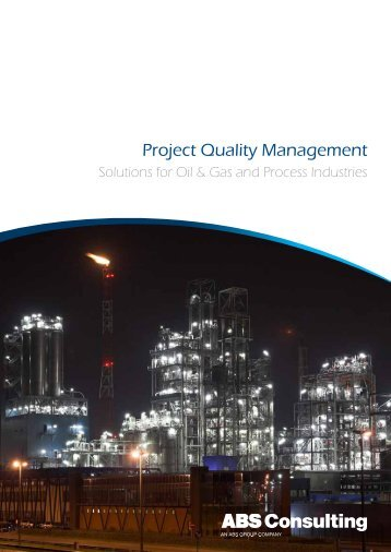Project Quality Management Solutions for Oil ... - ABS Consulting