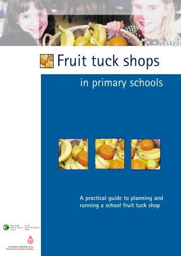 Fruit Tuck Shops in Primary Schools