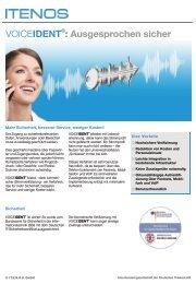 VOICEIDENT : Ausgesprochen sicher - I.T.E.N.O.S. GmbH