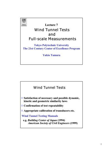 Wind Tunnel Tests and Full-scale Measurements