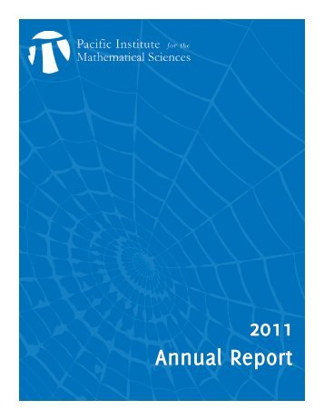 2011 Annual Report - PIMS - Canadian Mathematical Society