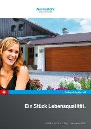 Ein Stück Lebensqualität. - Normstahl Schweiz AG