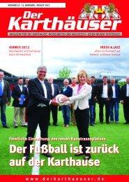 Gültig vom 01.08.- 31.08.2012 Verleih-Service - Der Karthäuser