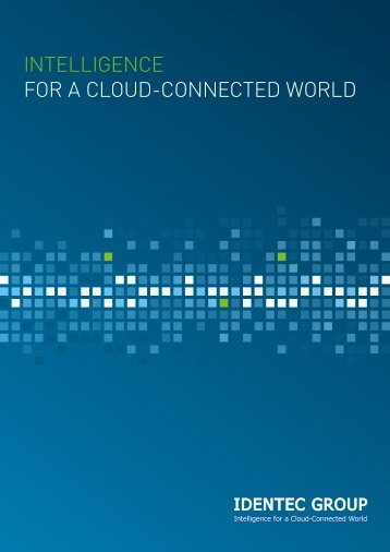 IntellIgence for a cloud-connected World - identec group