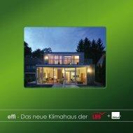effi - Das neue Klimahaus der + - Korona Holz & Haus GmbH
