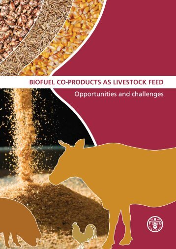 Biofuel co-products as livestock feed - Opportunities and challenges