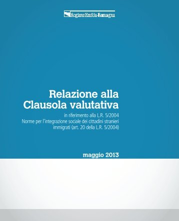 Relazione alla Clausola valutativa - Sociale - Regione Emilia ...