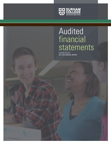 Annual Report Financial Statements 2011 – 2012 ... - Durham College
