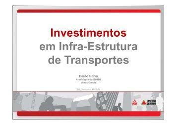 Investimentos em Infra-Estrutura de Transportes Paulo ... - assender