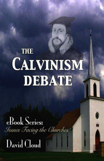 The Calvinism Debate - Way of Life Literature