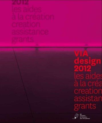 VIA design 2012 les aides à la création creation assistance grants