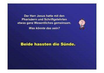 Beide hassten die Sünde. - Bibelgemeinde-Bremen