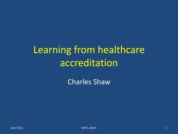 'International learning from healthcare accreditation' Dr ... - HQIP