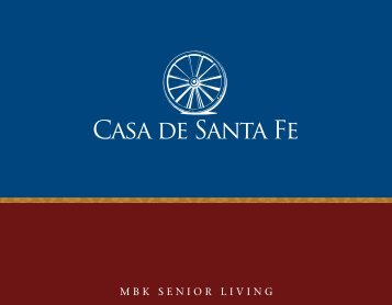 Casa de Santa Fe Senior Living Brochure - MBK Senior Living