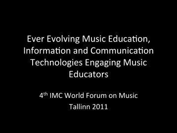 Ever Evolving Music EducaTon, InformaTon and CommunicaTon ...