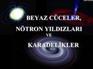 Beyaz Cüceler, Nötron Yıldızları, Karadelikler