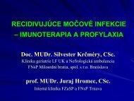 Recidivujúce močové infekcie – imunoterapia, profylaxia