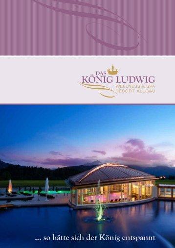 … so hätte sich der König entspannt - Hotel König Ludwig